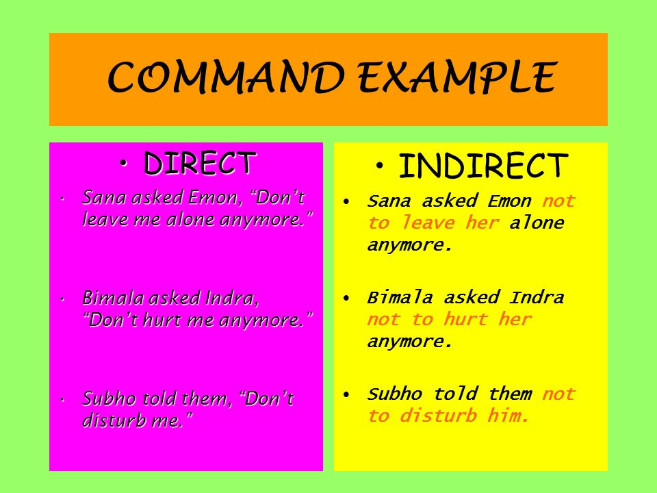 COMMAND EXAMPLE INDIRECT DIRECT