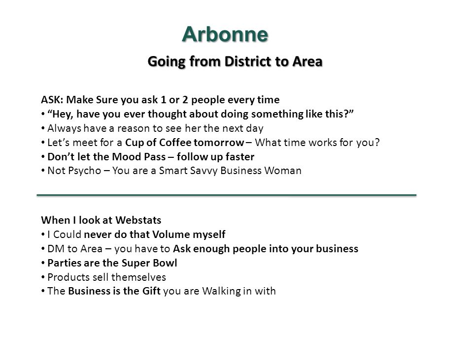 Arbonne Going from District to Area