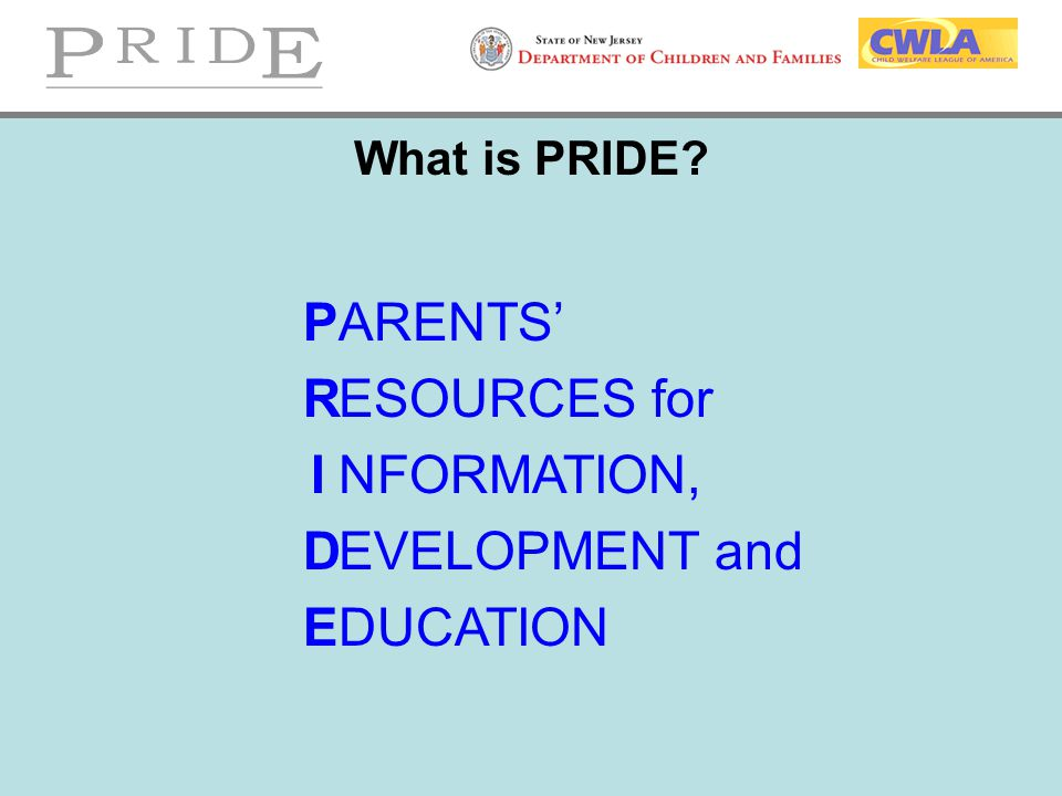 P R D E ARENTS' ESOURCES for NFORMATION, EVELOPMENT and DUCATION
