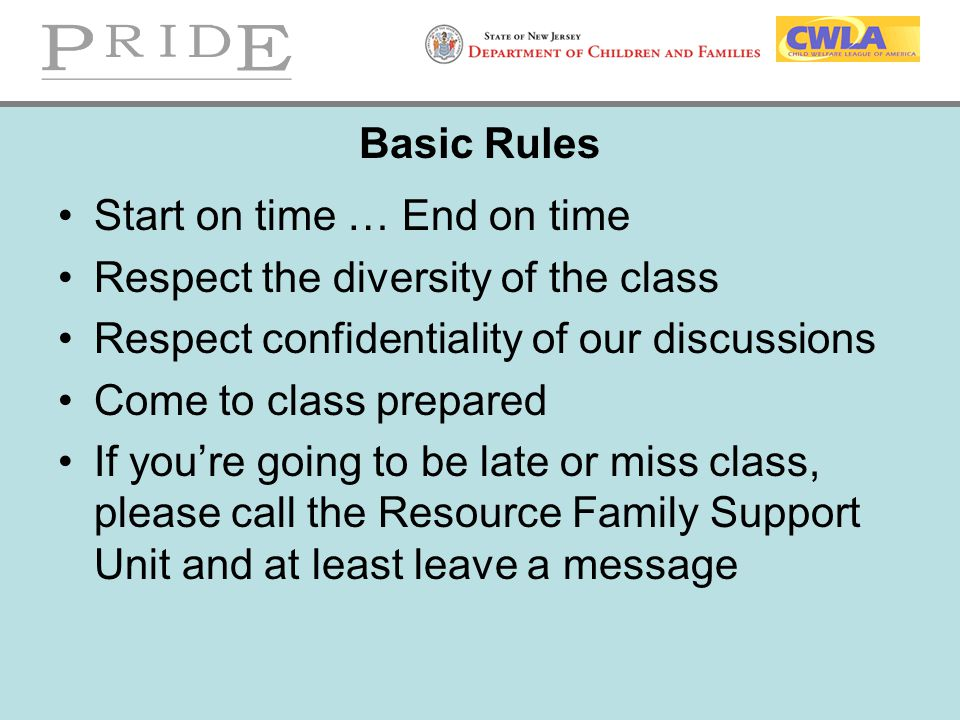 Basic Rules Start on time … End on time. Respect the diversity of the class. Respect confidentiality of our discussions.
