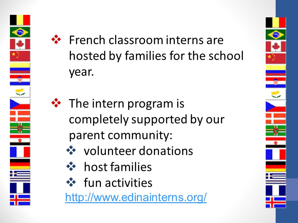 French classroom interns are hosted by families for the school year.