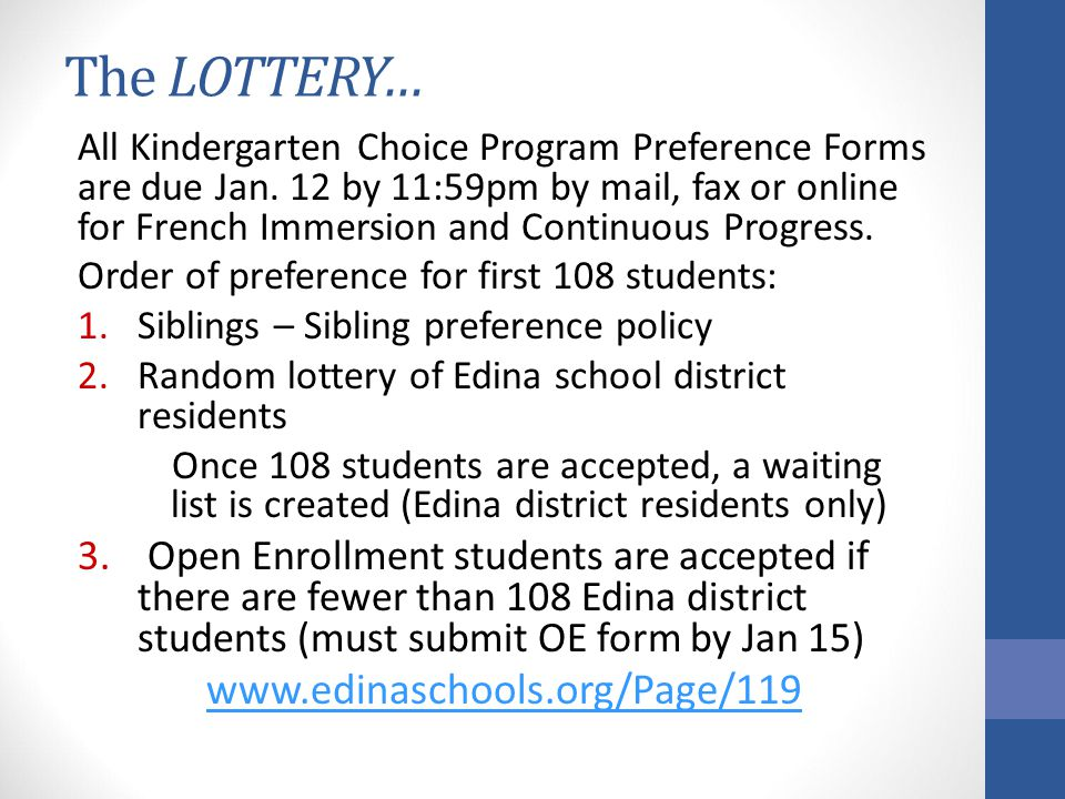 The LOTTERY… www.edinaschools.org/Page/119