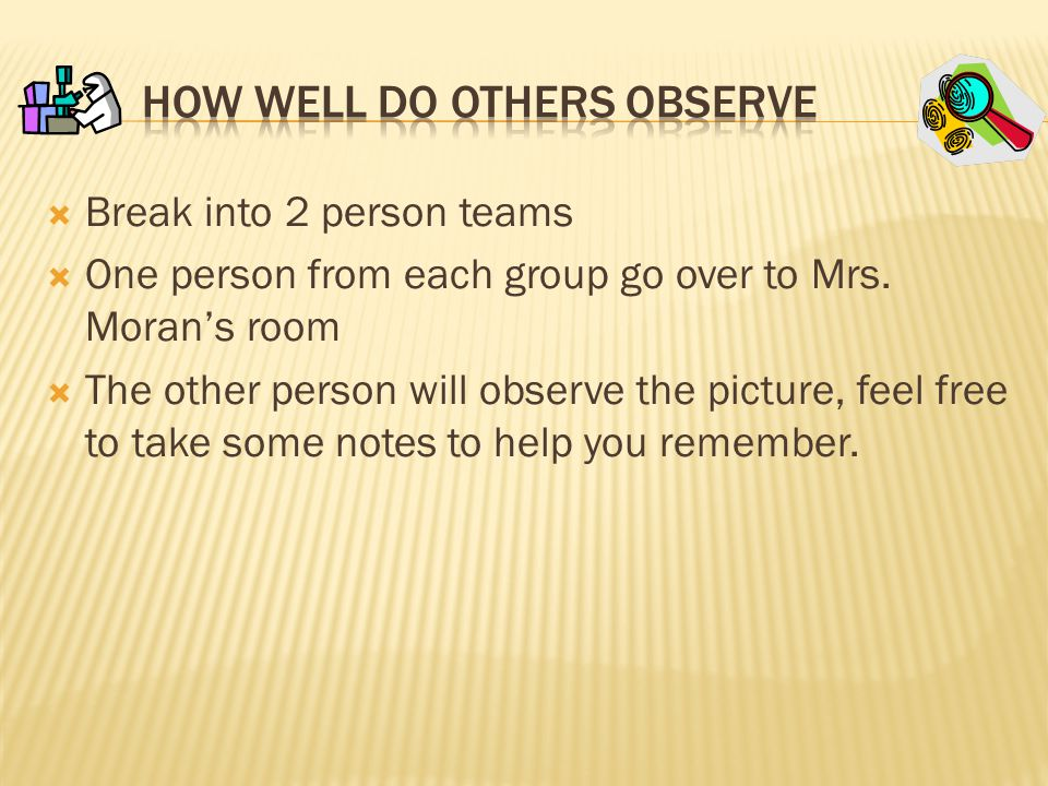 How Well Do Others Observe