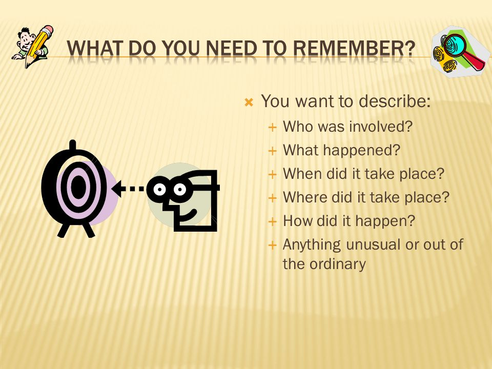 What do You Need to Remember