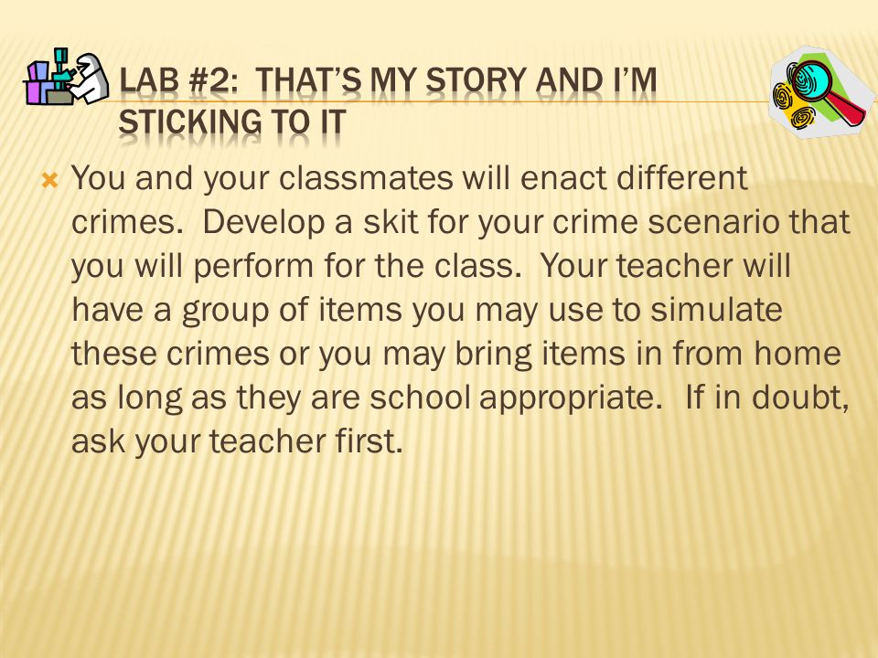 Lab #2: That's My Story and I'm Sticking to it