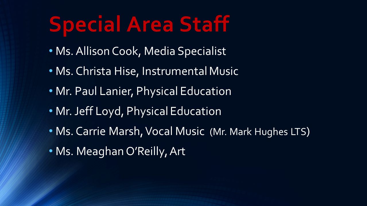 Special Area Staff Ms. Allison Cook, Media Specialist