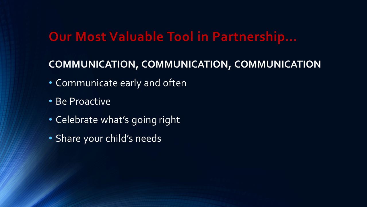 Our Most Valuable Tool in Partnership…