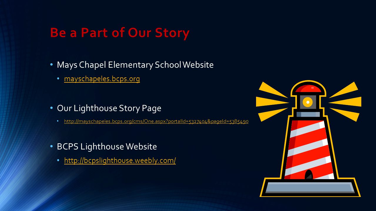 Be a Part of Our Story Mays Chapel Elementary School Website