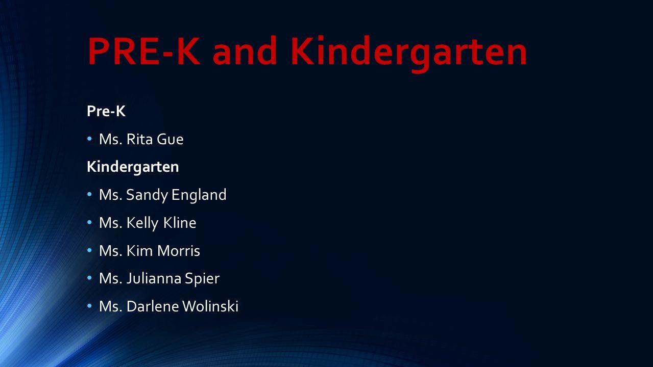 PRE-K and Kindergarten