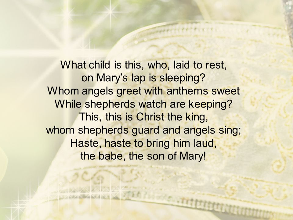 What child is this, who, laid to rest, on Mary's lap is sleeping