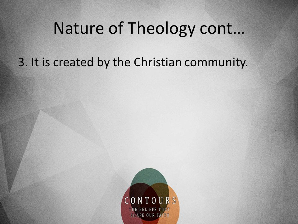 Nature of Theology cont…
