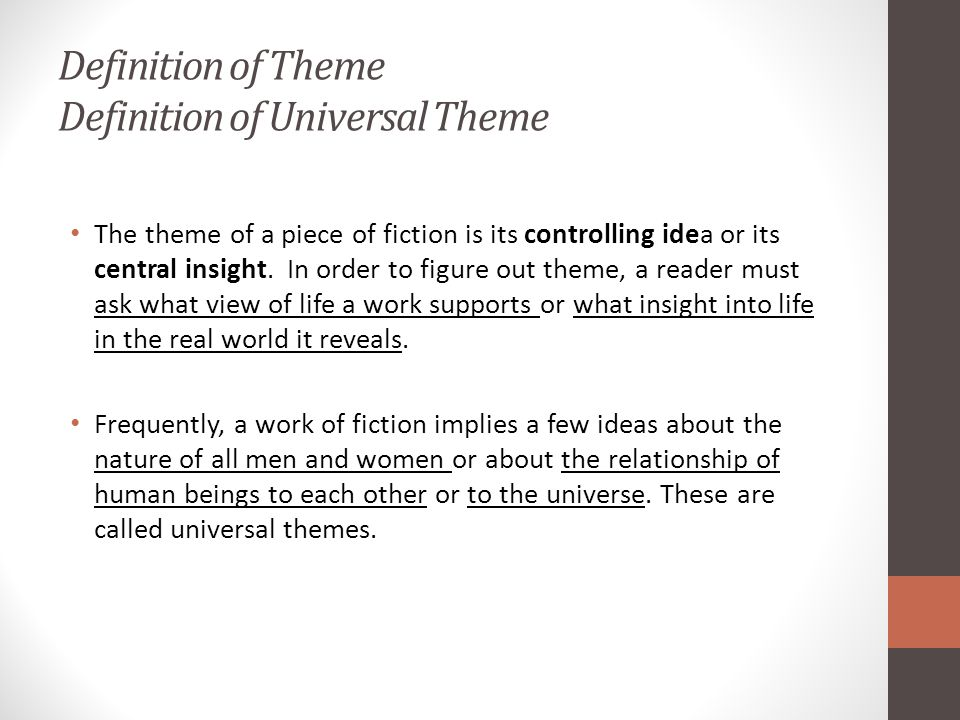 Definition of Theme Definition of Universal Theme