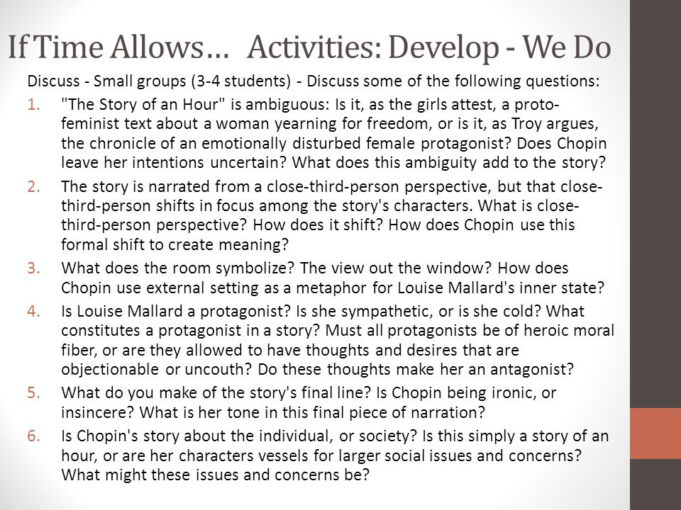 If Time Allows… Activities: Develop - We Do