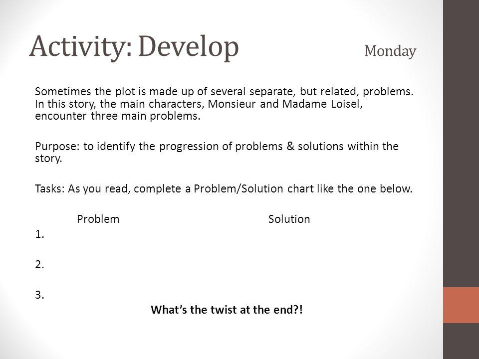 Activity: Develop Monday