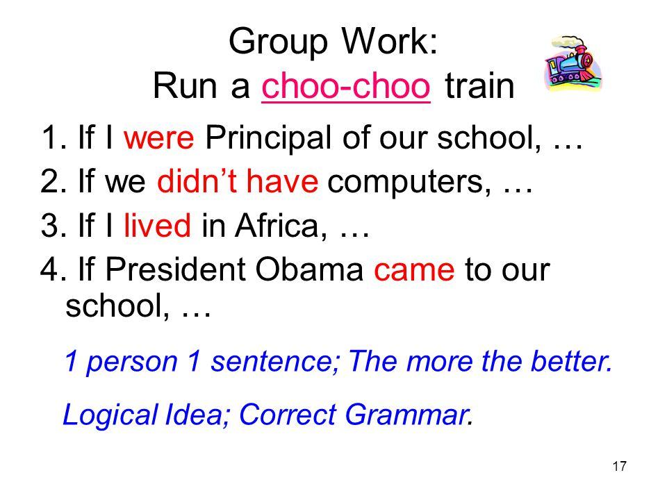 Group Work: Run a choo-choo train