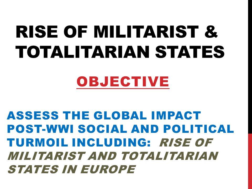 Rise of Militarist & Totalitarian States
