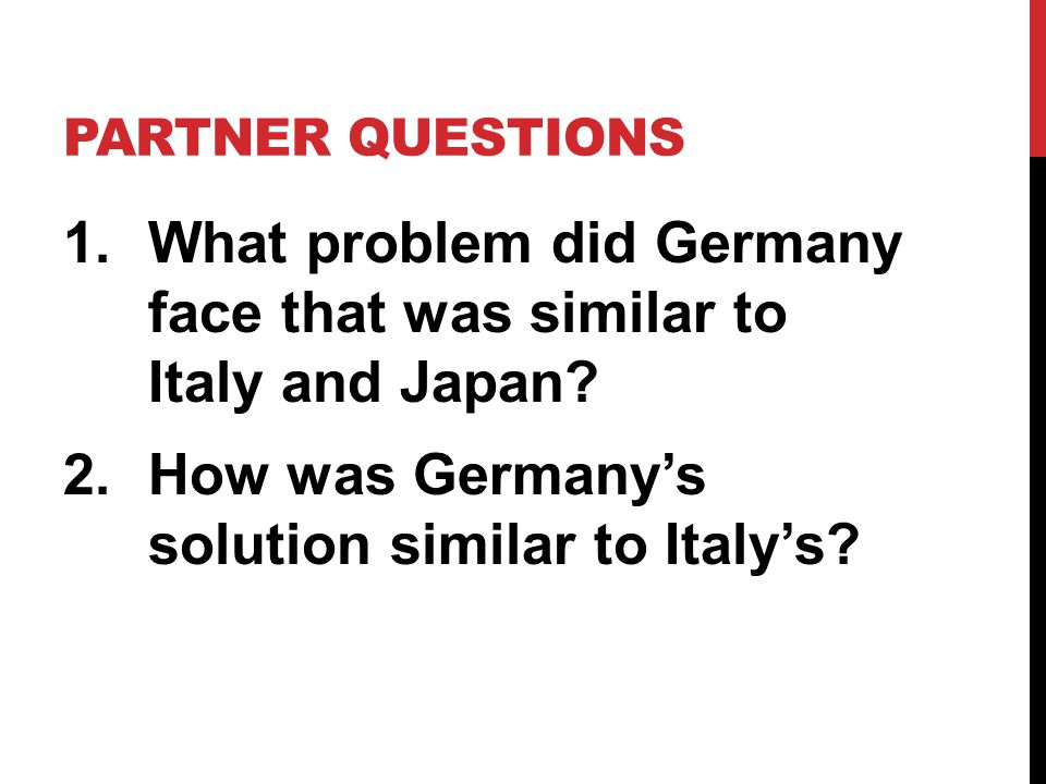 What problem did Germany face that was similar to Italy and Japan
