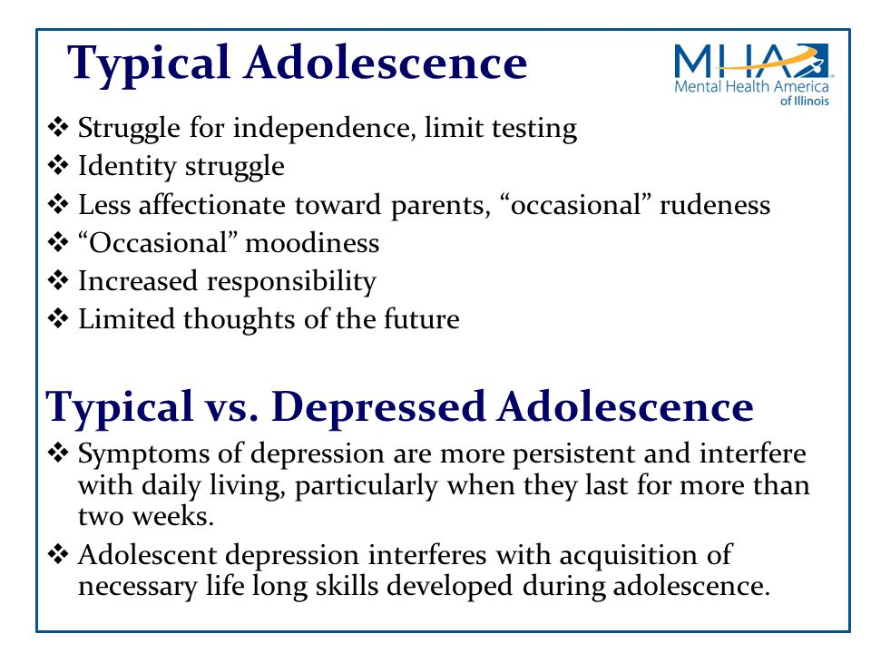 Typical Adolescence Typical vs. Depressed Adolescence
