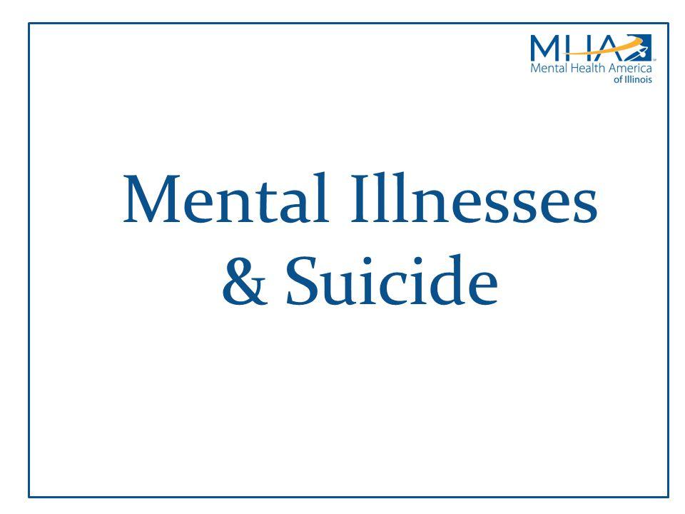 Mental Illnesses & Suicide
