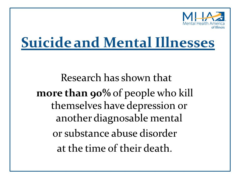 Suicide and Mental Illnesses