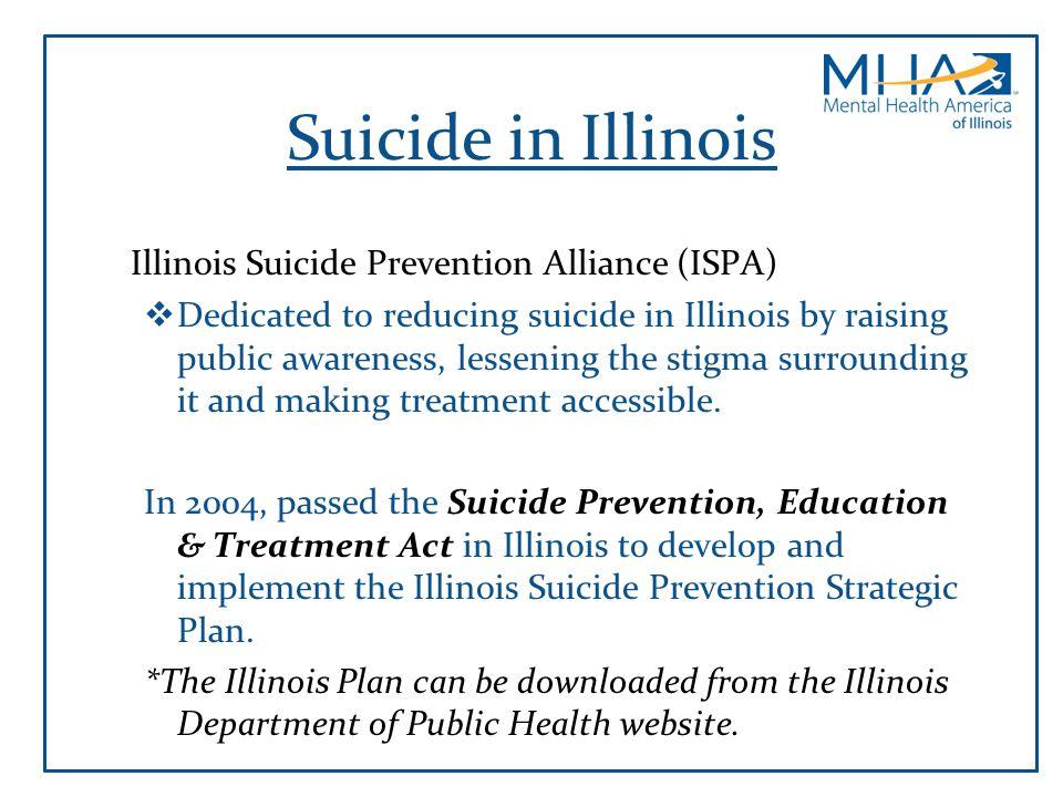 Suicide in Illinois Illinois Suicide Prevention Alliance (ISPA)