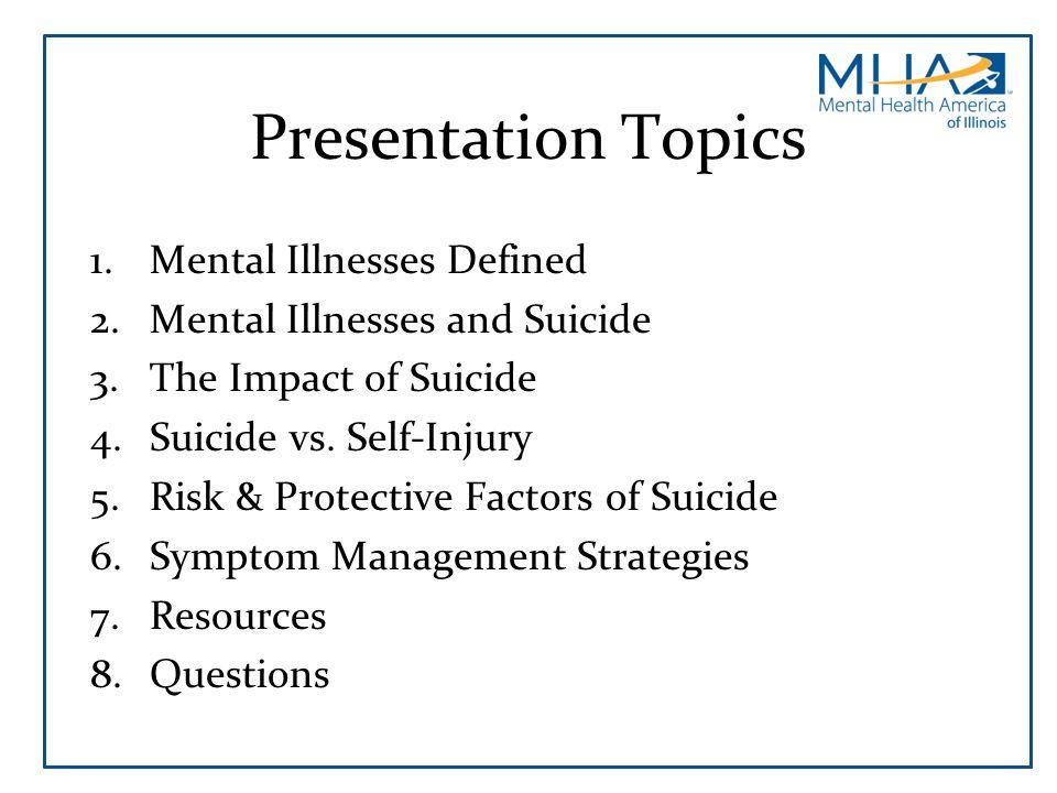 Presentation Topics Mental Illnesses Defined