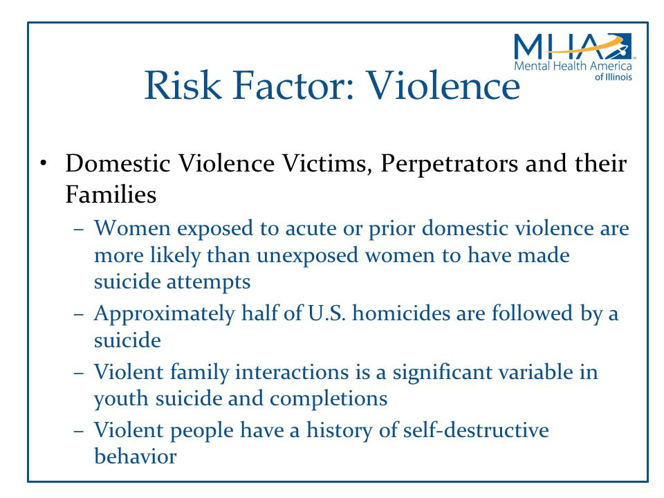 Risk Factor: Violence Domestic Violence Victims, Perpetrators and their Families.