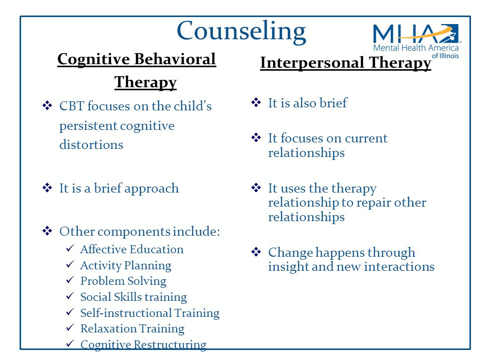 Cognitive Behavioral Therapy Interpersonal Therapy