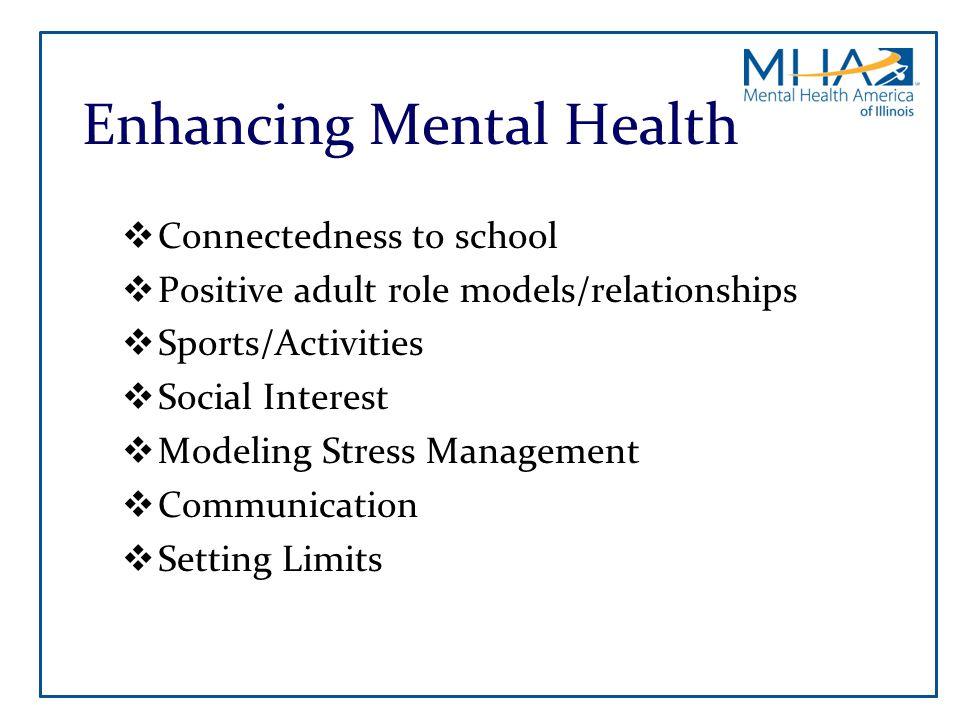 Enhancing Mental Health
