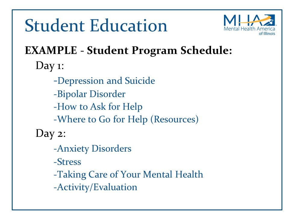 Student Education EXAMPLE - Student Program Schedule: Day 1: