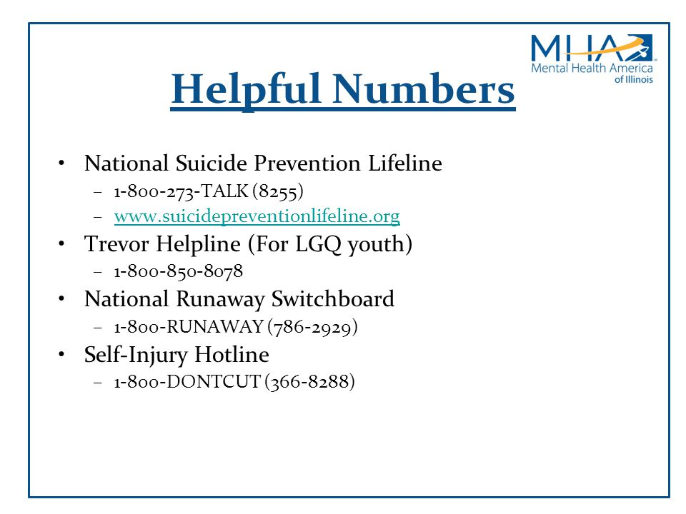 Helpful Numbers National Suicide Prevention Lifeline