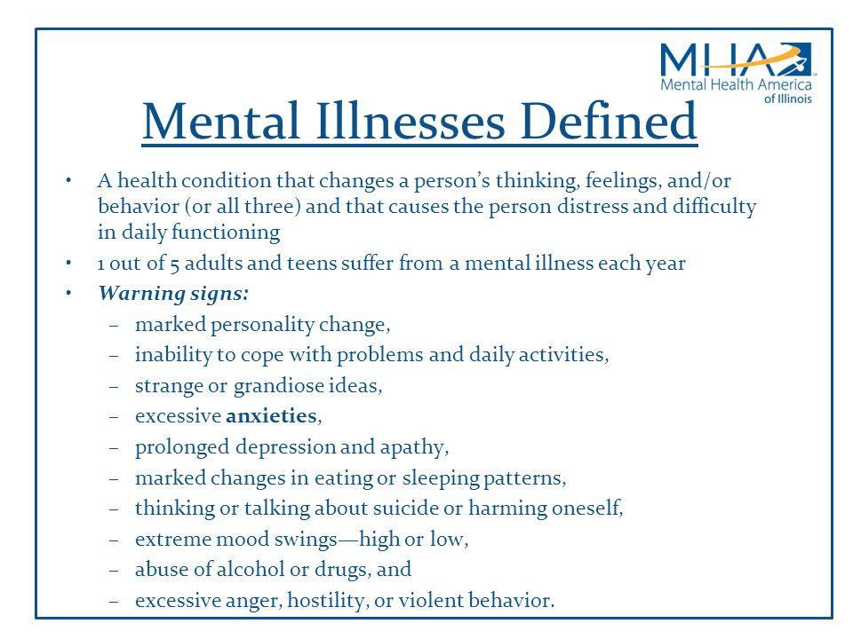 Mental Illnesses Defined