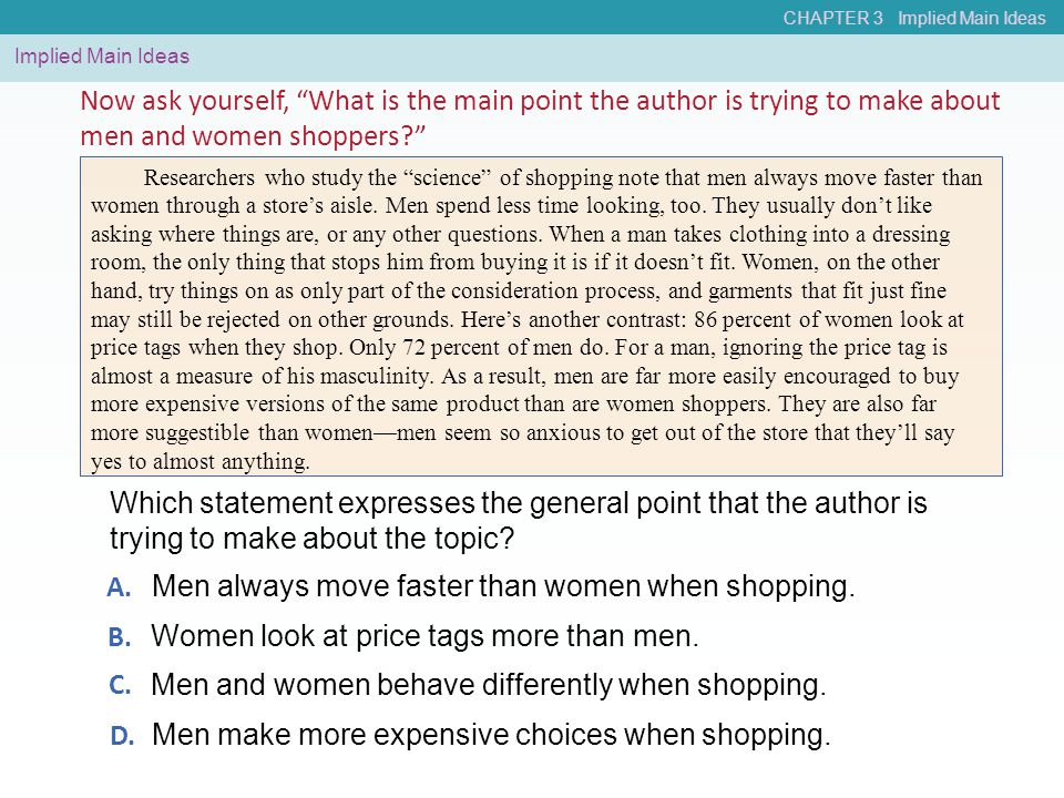 Men always move faster than women when shopping.