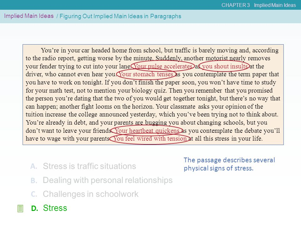 3 A. Stress is traffic situations B.