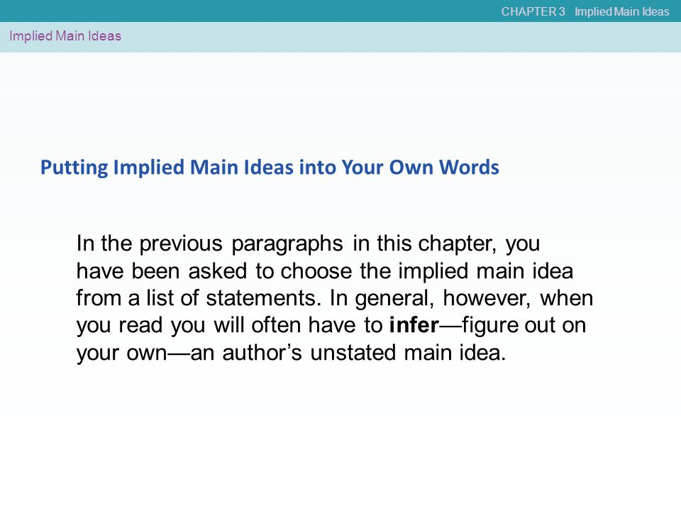 Putting Implied Main Ideas into Your Own Words