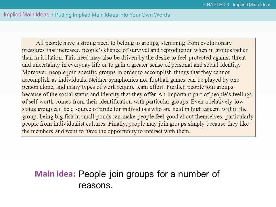 People join groups for a number of reasons. Main idea: