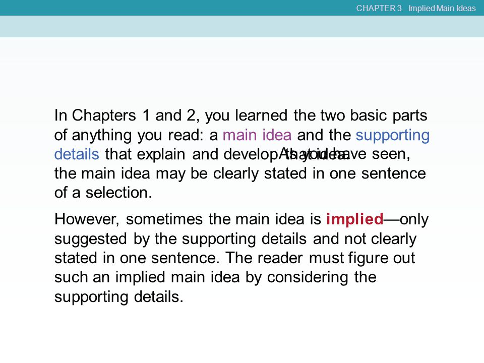 CHAPTER 3 Implied Main Ideas
