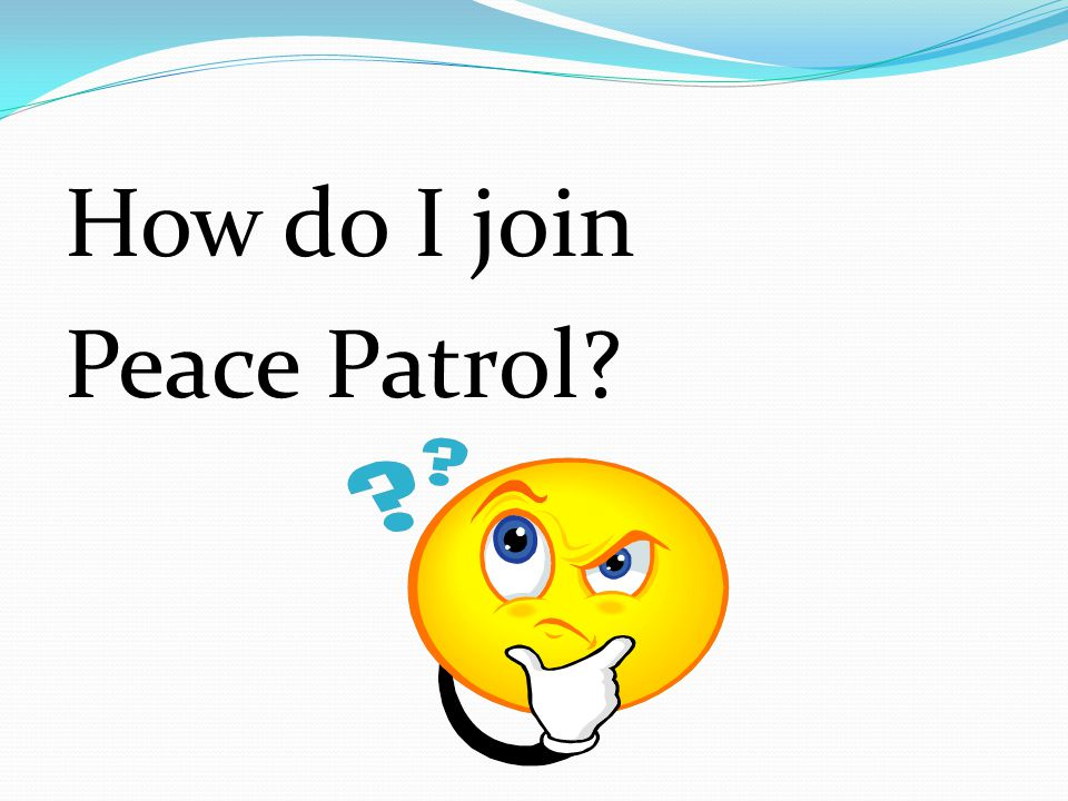 How do I join Peace Patrol