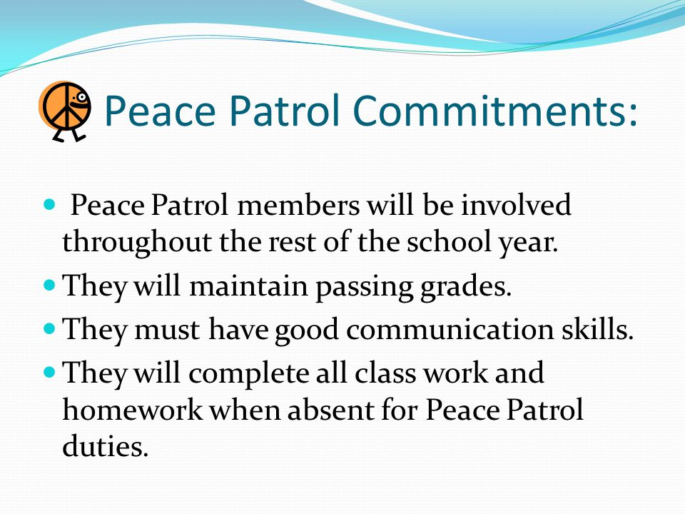 Peace Patrol Commitments: