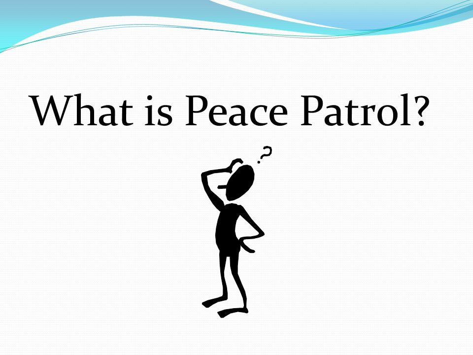 What is Peace Patrol