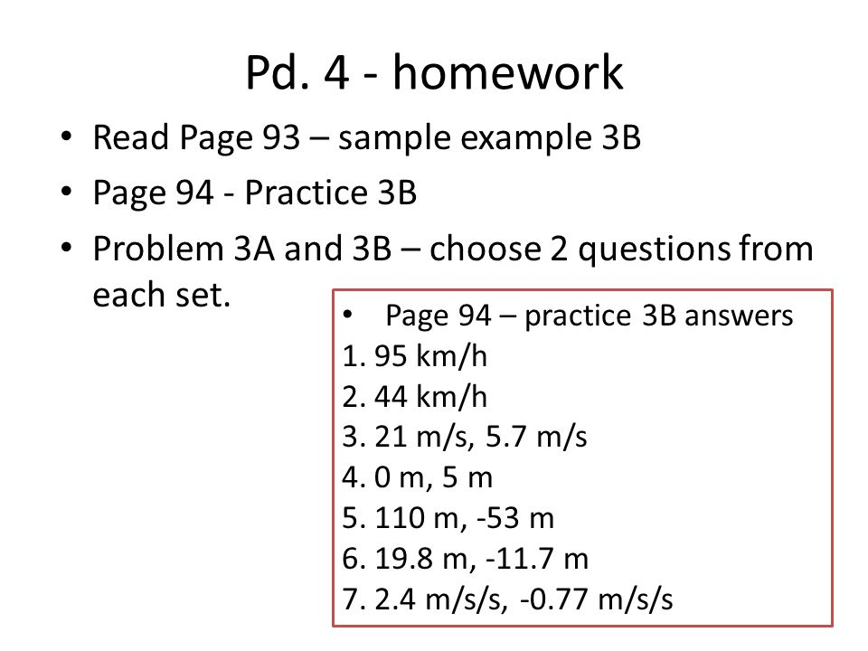 Pd. 4 - homework Read Page 93 – sample example 3B