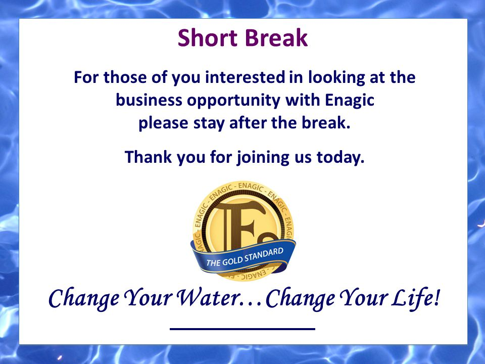 Change Your Water…Change Your Life!