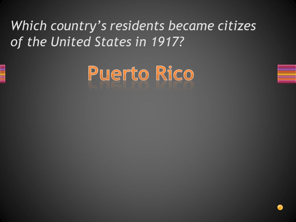 Which country's residents became citizes of the United States in 1917