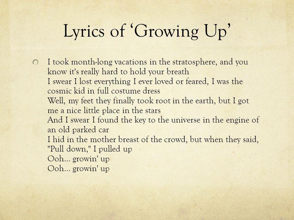 Lyrics of 'Growing Up'