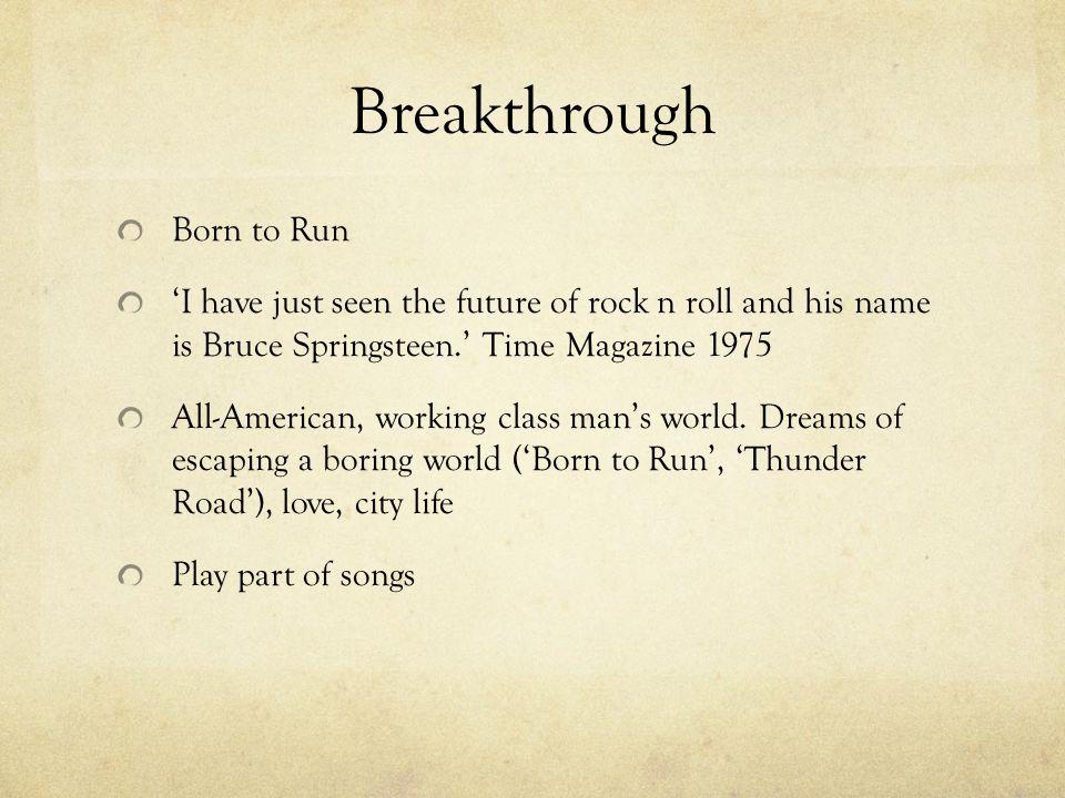 Breakthrough Born to Run