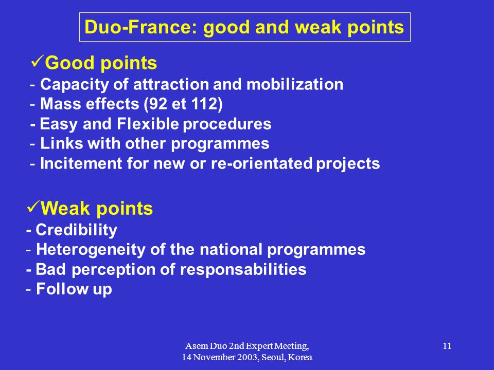 Duo-France: good and weak points