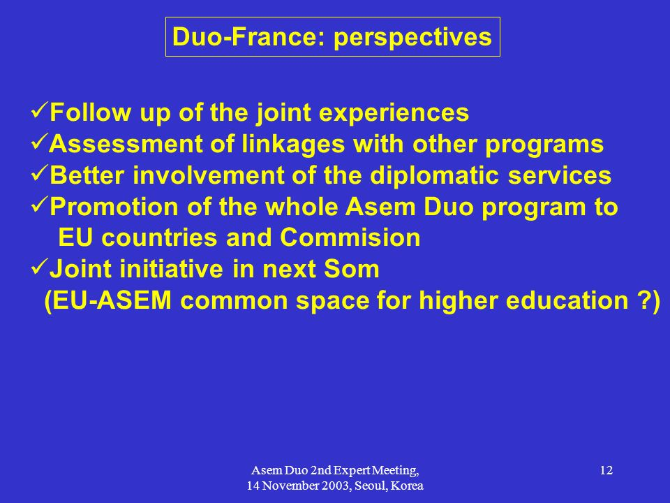 Duo-France: perspectives