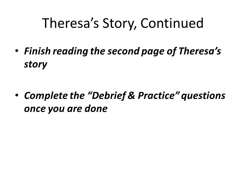 Theresa's Story, Continued