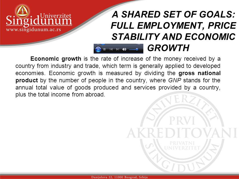 A SHARED SET OF GOALS: FULL EMPLOYMENT, PRICE STABILITY AND ECONOMIC GROWTH _str. 4