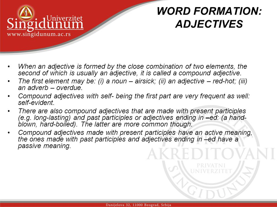WORD FORMATION: ADJECTIVES